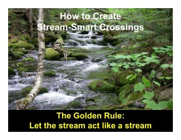 How to Create Stream-Smart Crossings - Maine Audubon