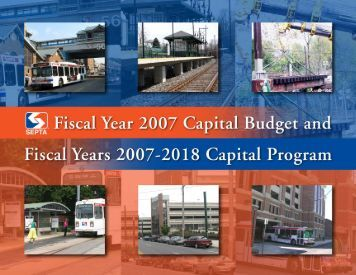 FY 2007 Capital Budget and FY2007-2018 Capital Program - Septa