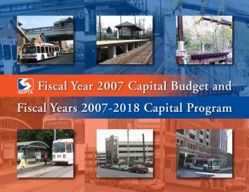 FY 2007 Capital Budget and FY2007-2018 Capital Program - Septa