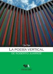 La poesía vertical de Roberto Juarroz. Aproximación a su tercera ...