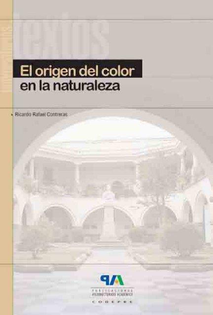 El origen del color en la naturaleza. Una introducción a la química ...