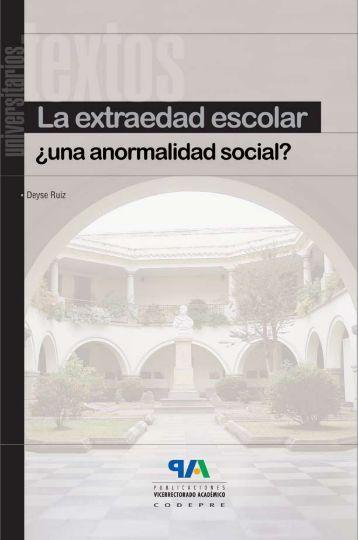 la extraedad escolar. - Universidad de Los Andes