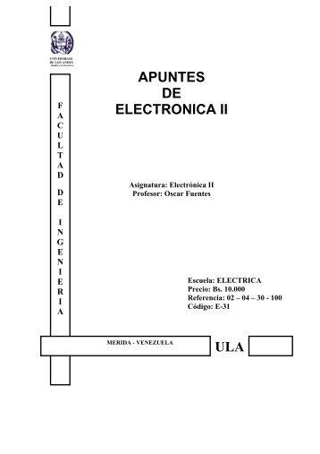 APUNTES DE ELECTRONICA II ULA