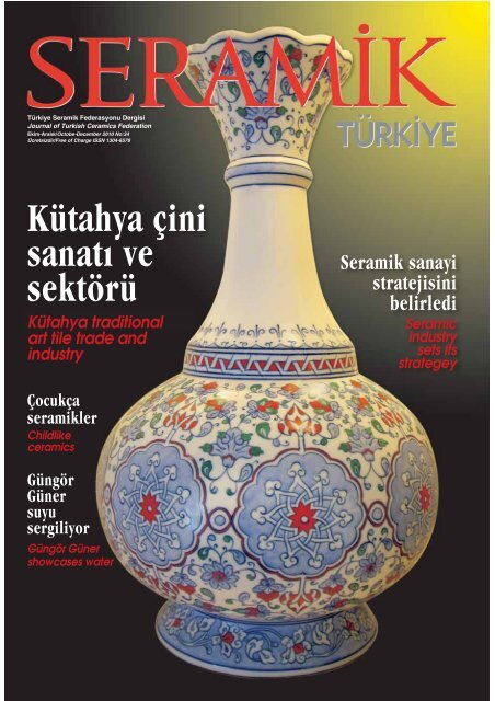 Ka Tahya A Ini Sanata Ve Sekta Ra Turkish Ceramics