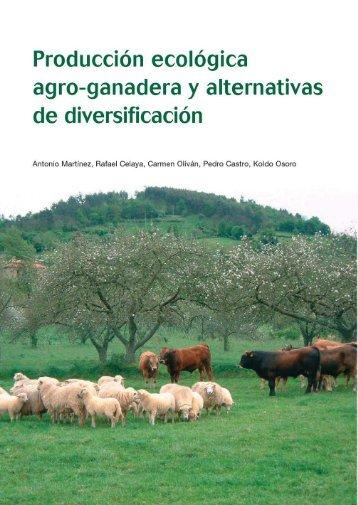 Producción ecológica agro-ganadera y alternativas de diversificación