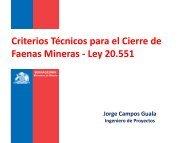Criterios Técnicos para el Cierre de Faenas Mineras ... - Sernageomin