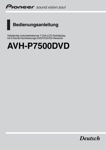 AVH-P7500DVD - Service.pioneer-eur.com - Pioneer