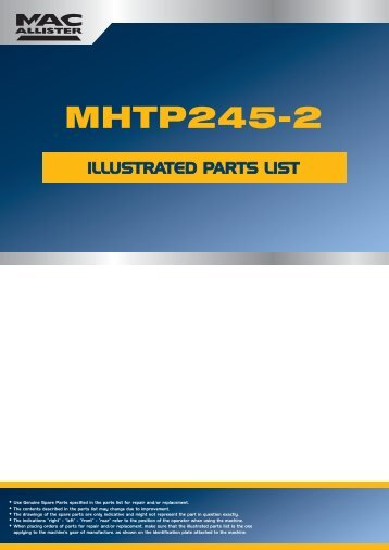 Use Genuine Spare Parts specified in the parts list for repair and/or ...