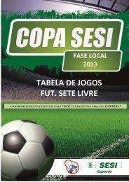 TABEL DE JOGOS - FUTSETE LIVRE.pdf - SESI - Esporte