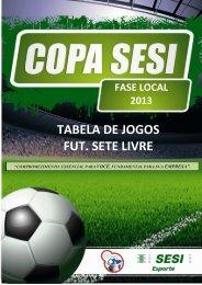 TABELA DE JOGOS - FUTEBOL SETE LIVRE - PZO - SESI - Esporte