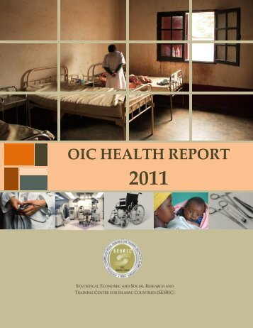 OIC Health Report 2011. - Statistical, Economic and Social ...
