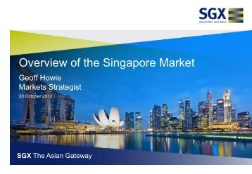 Overview of the Singapore Market - The Stock Exchange of Thailand