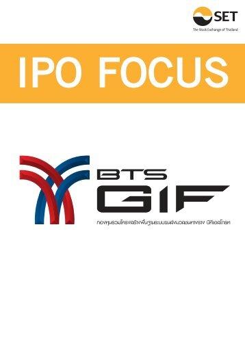 IPO Focus : BTSGIF มี.ค. 56 - The Stock Exchange of Thailand