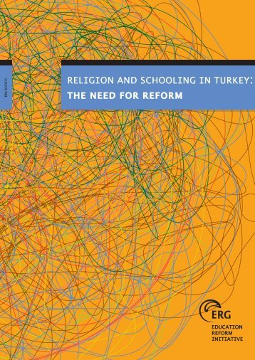 rel›g›on and school›ng ›n turkey: the need for reform