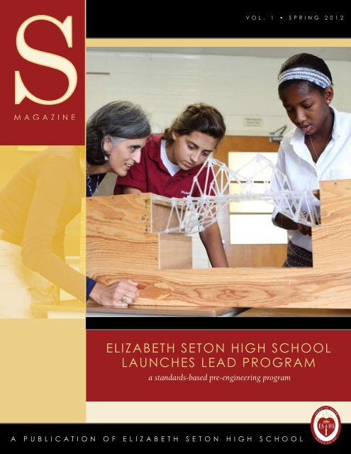ELIZABETH SETON HIGH SCHOOL LauncheS LeaD PROgRam