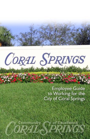 About The City of Coral Springs ........ 2