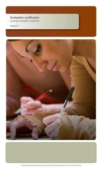 Évaluation certificative • Courtage immobiler résidentiel ... - oaciq