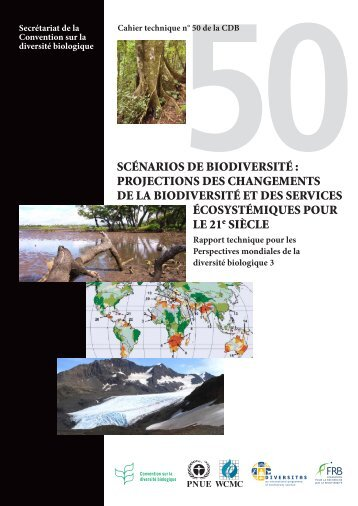 SCÉNARIOS DE BIODIVERSITÉ - Convention on Biological Diversity