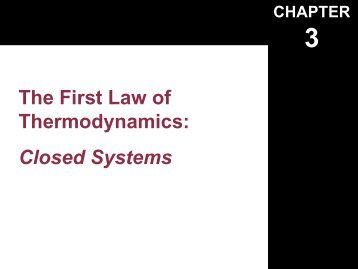 Chapter-3 1 st Law Closed Systems