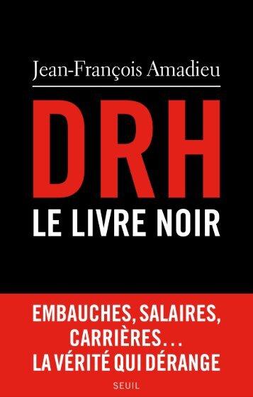 DRH, le livre noir - Seuil