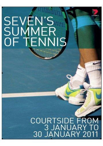 Seven - AO Tennis 2011 media kit - Seven West Media