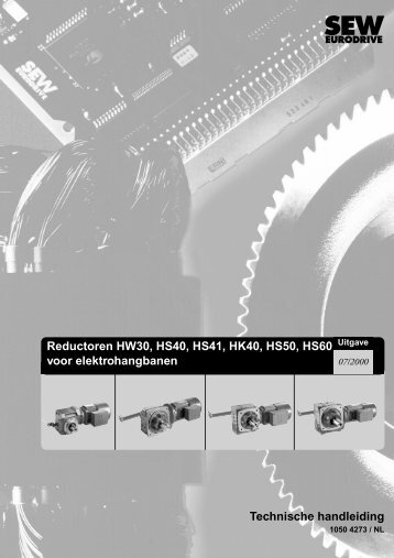Reductoren HW30, HS40, HS41, HK40, HS50 ... - SEW Eurodrive