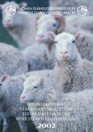 Toimintakertomus 2002 - SEY Suomen Eläinsuojeluyhdistysten liitto ry