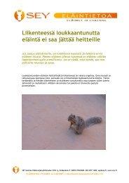 Eläimet ja liikenne - SEY Suomen Eläinsuojeluyhdistysten liitto ry