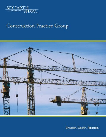 Construction Practice Group - Seyfarth Shaw LLP