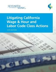 Litigating California Wage & Hour and Labor Code Class Actions