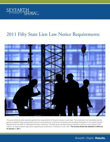 2011 Fifty State Lien Law Notice Requirements - Seyfarth Shaw LLP