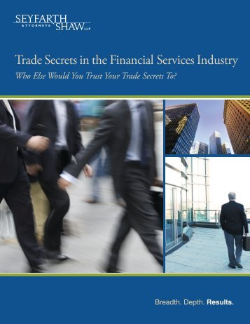 Trade Secrets in the Financial Services Industry - Seyfarth Shaw LLP