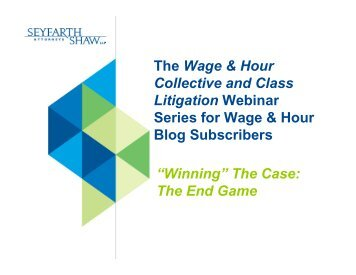 The Wage & Hour Collective and Class Litigation Webinar Series for ...