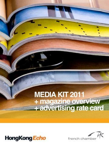 MEDIA KIT 2011 + magazine overview + advertising rate card