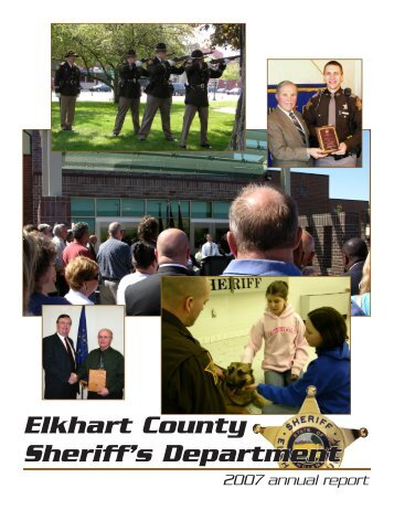 2007 annual report (.pdf) - Elkhart County Sheriff's Department
