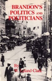 Brandon's Politics and Politicians - Manitoba Historical Society