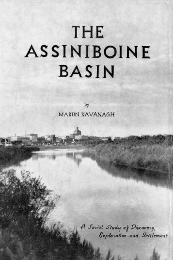 The Assiniboine Basin - Manitoba Historical Society