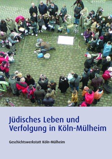 Jüdisches Leben und Verfolgung in Köln-Mülheim
