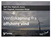 Verdiskaping i offshore vind, hva kan Enova tilby aktørene - SFFE
