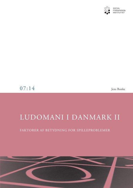 Ludomani i Danmark II - Faktorer af betydning for spilleproblemer - SFI