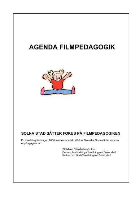 detaljerad look heta produkter grossistförsäljning AGENDA FILMPEDAGOGIK - Swedish Film Institute