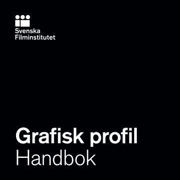 Grafisk profil Handbok - Swedish Film Institute
