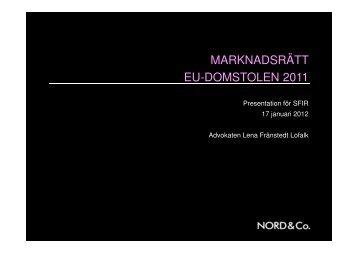 MARKNADSRÄTT EU-DOMSTOLEN 2011 - SFIR