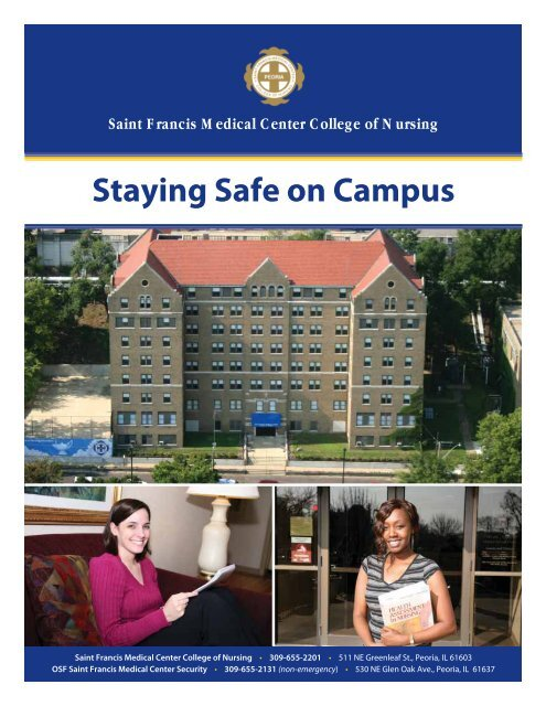 Osf College Of Nursing >> Staying Safe On Campus Saint Francis Medical Center