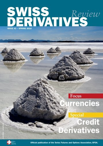 Download PDF, Issue 42 - Swiss Futures and Options Association