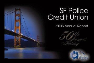 2003 Annual Report - SF Police Credit Union