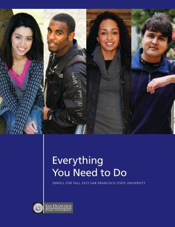 """Everything You Need to Do"" PDF. - San Francisco State University"