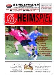 Hauptturnier: • SG Bettringen I • TSB Gmünd • FC Donzdorf • FC ...