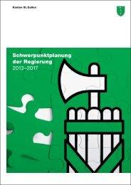 Schwerpunktplanung der Regierung 2013–2017 - Kanton St.Gallen
