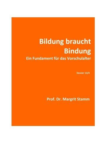 Bildung braucht Bindung. Ein Fundament für das Vorschulalter. (446 ...